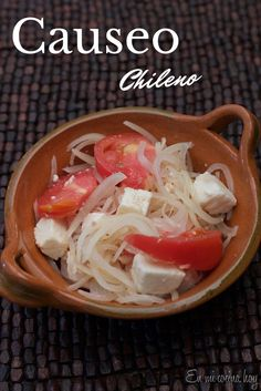 Very similar to the Chilean Salad, the Causeo Chilean Salad includes queso fresco too. Chilean Food, Tapas, Chilean Recipes, Sauces, Latin American Food, Comida Latina, Vegan Burgers, World Recipes, Gastronomia