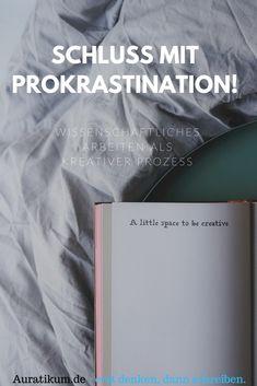 Schluss mit der Prokrastination - wissenschaftliches Arbeiten kann auch ein kreativer Prozess sein! Study Skills, Studyblr, Motivation, Life Hacks, Cards Against Humanity, Inspiration, Uni, Aesthetics, Organization
