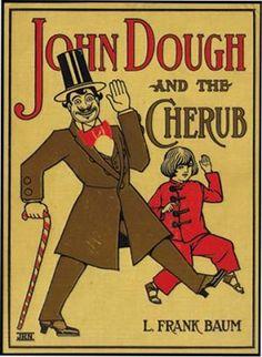 JOHN DOUGH AND THE CHERUB, fine with original dustwrapper.