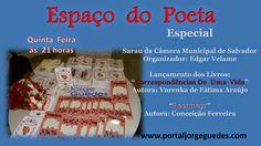 Web Rádio & Tv Espaço Jorge Guedes: SARAU da Câmera Municipal de Salvador - hoje no ES...