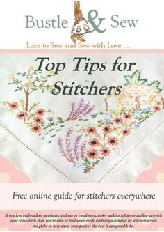 Top Tips for Stitchers Some good tips in here. The one about a tablespoon of vinegar in a cup of cold water, dabbed onto work with a clean sponge to revive luster of embroidery floss (bottom of p15) is worth a try. As long as it doesn't make your work smell like vinegar.