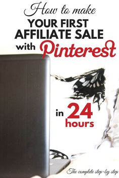 Still waiting to make your first affiliate sale with Pinterest? This guide is a complete step by step that will show you exactly what you need to make it in 24 hours! Perfect for anyone that needs a side hustle!
