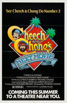 Cheech and Chong's Next Movie - original movie poster - drug related 420 Movie Posters For Sale, Original Movie Posters, Film Posters, Vintage Movies, Vintage Ads, Cheech Y Chong, Movies Showing, Movies And Tv Shows, Dave's Not Here Man