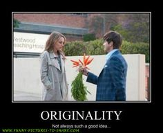 originality -not always such a good idea