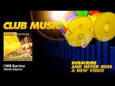 Gloria Gaynor - I Will Survive - ClubMusic80s - YouTube