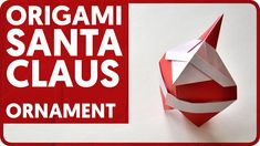 In this tutorial I will show how to fold an origami Santa Claus ornament designed by Hideo Komatsu. This is a great christmas tree decoration that you can do right now :) Shop with origami paper and Origami Xmas Ornaments, Christmas Origami, Santa Ornaments, Ornaments Design, Christmas Deco, Christmas Snowman, Origami And Kirigami, Origami Folding, Origami Paper