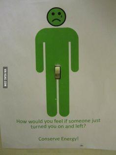 Conserve Energy!