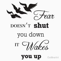 Fear Doesn't Shut You Down It Wakes You Up - Divergent - Typography - Tris Prior - Tshirt - Raven Tattoo - Four - RebBubble