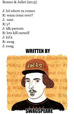 If Romeo and Juliet was written in 2013