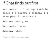 "I feel this is 100% accurate. Except he would say ""marry me, my lady"""
