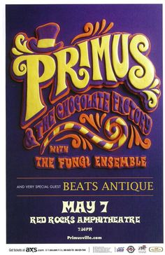 Concert poster for Primus and the Chocolate Factory  at Red Rocks in Morrison, CO in 2015.  11