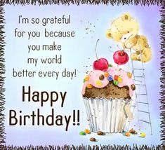 A sweet happy birthday card to show how much you care! Happy Birthday ecards on Thank You Happy Birthday Gif Images, Happy Birthday Greetings Friends, Happy Birthday Wishes Photos, Birthday Wishes For Daughter, Happy Birthday Wishes Images, Happy Birthday Daughter, Happy Birthday Celebration, Happy Birthday Fun, Birthday Wishes Quotes