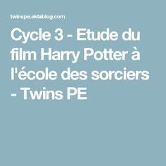 Cycle 3 - Etude du film Harry Potter à l'école des sorciers - Twins PE