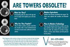 Are tower speakers obsolete? #VisionIntegration #SoMobile #Sound
