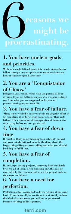 "Organizational and productivity expert Julie Morgenstern explains in her book ""Time Management from the Inside Out"" some of the psychological reasons we might put some things off. Here's a look at these reasons for procrastination in detail! For more motivational teachings / quotes and success tips visit terri.com"