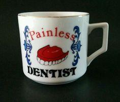 Painless Dentist Mug Shaving Coffee Denture Dental Teeth Vintage Novelty Cup