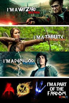 All of those fandoms :) except I've only seen the Harry Potter movies, so I'm no expert