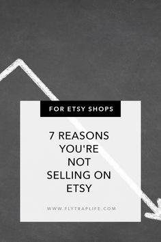 7 Reasons You're Not Selling on Etsy - FlytrapLife Lists To Make, Make More Money, Time To Move On, Throw In The Towel, Success And Failure, Comparing Yourself To Others, Pull Through, Pissed Off, Truths