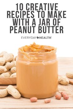 Peanut butter is good for more than just the classic PB&J sandwich. You can incorporate this protein-rich pantry staple into a variety of dishes. Peanut Butter Breakfast, Peanut Butter Eggs, Peanut Butter Recipes, Natural Peanut Butter, Healthy Food To Lose Weight, Healthy Food List, Good Healthy Recipes, Snack Recipes, Healthy Foods