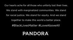 Online Music Service Pandora Faces Backlash After Supporting 'Black Lives Matter' and 'Racial Justice'
