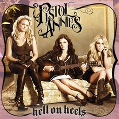 Pistol Annies. Incredible!