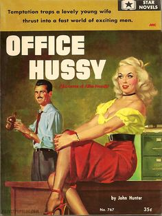 """office hussy"""