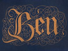 Dribbble - B is for Ben and Blackletter by Joseph Alessio