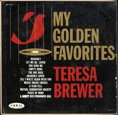 Teresa Brewer - My Golden Favorites