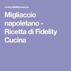 Migliaccio napoletano - Ricetta di Fidelity Cucina