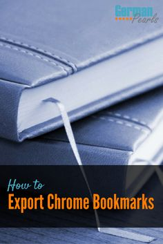 How to Export Chrome Bookmarks | Export Chrome Bookmarks to Firefox | Export Chrome Bookmarks to Edge | Export Chrome Bookmarks to HTML File via @GermanPearls