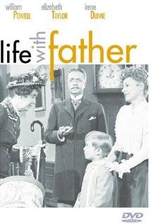"January 15 -- Life with Father (1947) ""A financier from New York rules his numerous family, consisting of his wife and his four sons, with the meticulousity of a bookkeeper."" (IMDB)"