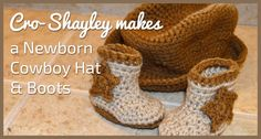 Cro-Shayley gives free crochet patterns for a newborn cowboy hat and boots, complete with stars!