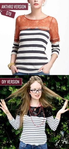 Make a half-lace, half-shirt top -- 38 Anthropologie Hacks Umgestaltete Shirts, Half Shirts, Shirt Refashion, Diy Shirt, Clothes Refashion, Diy Clothing, Sewing Clothes, Diy Kleidung, Diy Vetement