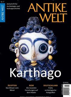 #Mythos #Karthago - Legendenbildung zwischen #Antike & Gegenwart  #Archäologie #Geschichte #Kultur   Jetzt in Antike Welt: