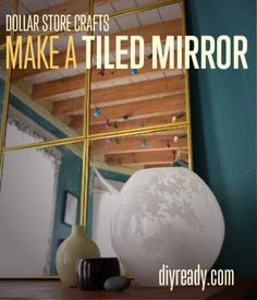 Dollar Store Crafts | How to Make a Tiled Mirror