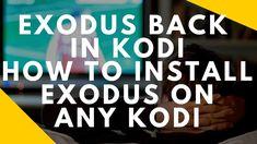 KODI NEWEST EXODUS INSTALL ON KODI JULY 2018