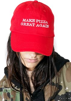 The Laundry Room Great Pizza Cap ...and it's already preeeeetty good to begin with. This dope cap has yer priorities in check, and features red construction, curved brim, adjustable back strap, and white embroidered lettering reading 'Make Pizza Great Again.'