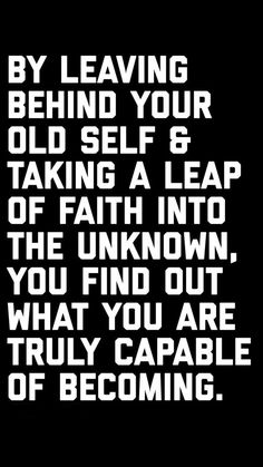 Leap of faith quotes, wisdom quotes, good quotes, be mine quotes, best Good Quotes, New Quotes, Wisdom Quotes, True Quotes, Quotes To Live By, Motivational Quotes, Funny Quotes, Inspirational Quotes, The Words