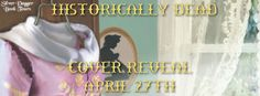 Breaking Genre : Cover Reveal - Historically Dead - Greta McKennan [A Stitch in Time Mystery] Turning Pages, Cozy Mysteries, Mystery Books, Authors, Holland, Quilting, Tours, Stitch, Sewing