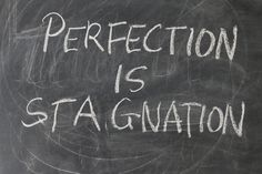 Altijd meer dan je best doen, goed is nooit goed genoeg, geen fouten mogen maken, nooit klaar zijn, niet tevreden zijn met het resultaat, de lat steeds hoger leggen, altijd bezig moeten zijn.