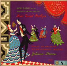 Dorati, Minneapolis Symphony Orchestra- Johann Strauss: Four Great Waltzes, Label Mercury MG 50019 Design: George Maas Music Album Covers, Music Albums, Vienna Woods, Mercury Records, Record Art, Classical Music, Orchestra, Songs, Label