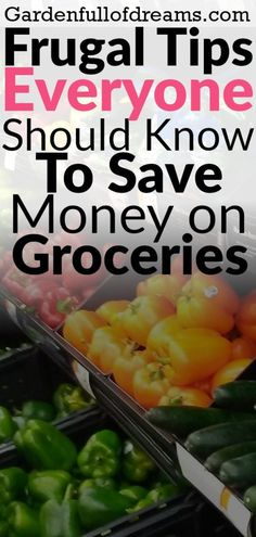 Frugal Tips Everyone Should Know for Saving Money on Groceries - Garden Full of Dreams Frugal Meals, Budget Meals, Food Budget, Frugal Recipes, Cheap Meals, Money Saving Meals, Save Money On Groceries, Best Money Saving Tips, Ways To Save Money