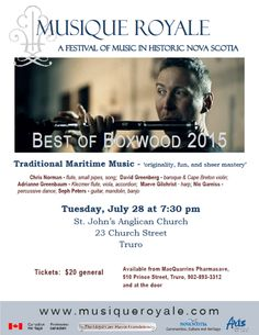 Tuesday July 28 at 7:30 pm St. John's Anglican Church, 23 Church Street, Truro  Tickets are $20, available MacQuarries Pharmasave, 510 Prince St, Truro, 902-893-3312 and at the door Student tickets are $10 at the door Highland Village, Early Music, Anglican Church, Cape Breton, John The Baptist, The Unit, Student, Dance, Songs