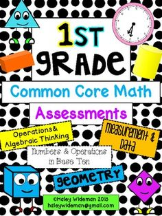 First Grade Common Core Math Assessments-Complete Set [Could be worth the money]