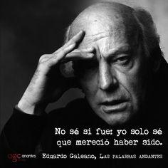 60 fascinantes y profundas citas que Eduardo Galeano regaló al mundo