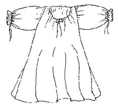 Lady's Chemise    Requirements:  ~3-5 yards fabric  ~2 yards ribbon or cord for ties