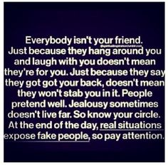 Everybody isn't really ur friend