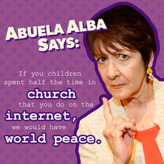 Here's some Easter wisdom from Abuela Alba! #AbuelaAlbaSays #SinlessSunday