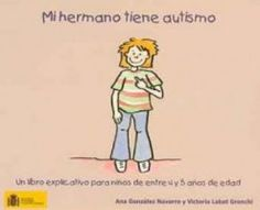 29-Mi hermano tiene autismo. Un libro explicativo para niños de entre 4 y 5 años de edad | Autisme