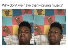 RIGHT!!!! I was talking about this the other day! Like no body appreciates Thanksgiving... The even have music for Easter but not Thanksgiving!! It's like what the hell is that???!!